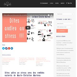 Dites adieu au stress avec des remèdes naturels de Marie-Christine Martens