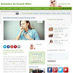 Remèdes naturels contre la toux sèche