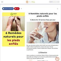 6 Remèdes naturels pour les pieds enflés