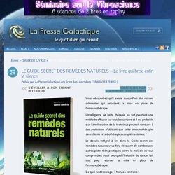 LE GUIDE SECRET DES REMÈDES NATURELS – Le livre qui brise enfin le silence