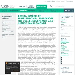 Droits, remèdes et représentation : un rapport sur l'accès des enfants à la justice dans le monde