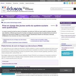 Remédiation du décrochage scolaire - Plates-formes de suivi et d'appui aux décrocheurs