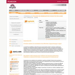 Test COGNIBULLE PROGRAMME DE REMEDIATION COGNITIVE EN LIGNE - Psychologie clinique