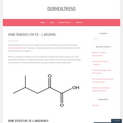 Home Remedies for ED – L-Arginine – ourhealth550