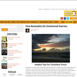 Five Remedies for Stormy Emotions