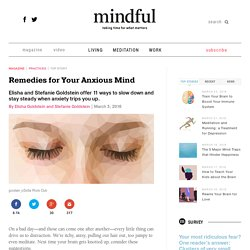 Remedies for Your Anxious Mind