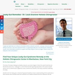 Visit Holistic Chiropractic Center for Leaky Gut Remedies