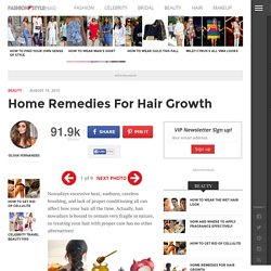 Home Remedies For Hair Growth - Fashion Style Mag