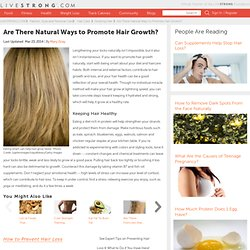 Natural Remedies For The Promotion Of Hair Growth