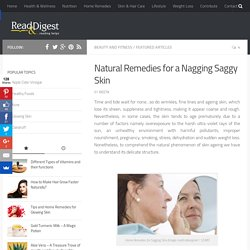 Home Remedies for Sagging Skin: How to Tighten Loose Saggy Skin?