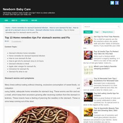 Top 13 Home remedies tips For stomach worms and Flu - Newborn Baby Care