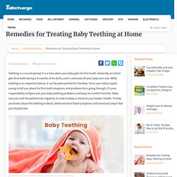 Remedies for Treating Baby Teething at Home