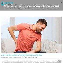 Cuáles son los mejores remedios para el dolor de hombro? - Medicamento genérico EE. UU.