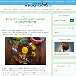 Remedios naturales para combatir la caspa y seborrea