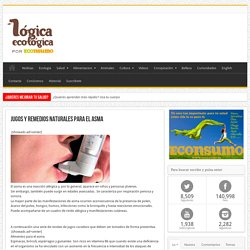 Jugos y remedios naturales para el asma