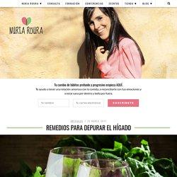Remedios para depurar el hígado - Nuria RouraNuriaroura.com