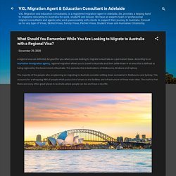 What Should You Remember While You Are Looking to Migrate to Australia with a Regional Visa?