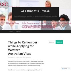 Things to Remember while Applying for Western Australian Visas