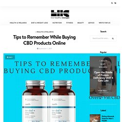 Tips to Remember While Buying CBD Products Online