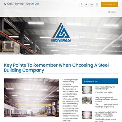 Key Points to Remember When Choosing a Steel Building Company - Iron Span