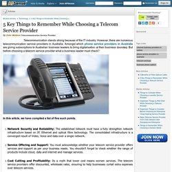 5 Key Things to Remember While Choosing a Telecom Service Provider