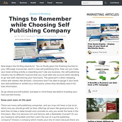 Things to Remember while Choosing Self Publishing Company