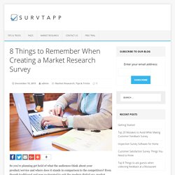 Things to remember when Creating a market research Survey