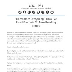 """Remember Everything"": How I've Used Evernote To Take Reading Notes – Eric J. Ma"