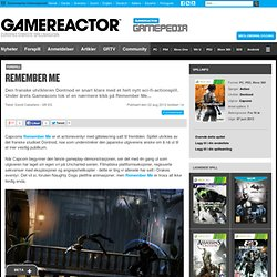 Remember Me - Gamereactor Norge
