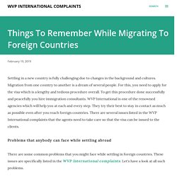 Things To Remember While Migrating To Foreign Countries