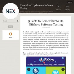 5 Key Facts to Remember Offshore Software Testing