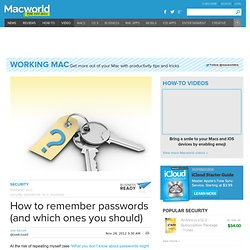 How to remember passwords (and which ones you should)