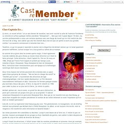 "CAST REMEMBER • Souvenirs d'un ancien ""cast member"" de DisneyLand"