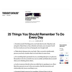 25 Things You Should Remember To Do Every Day