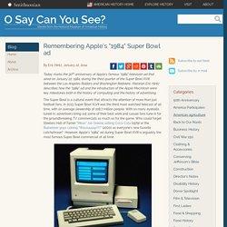 "Remembering Apple's ""1984"" Super Bowl ad"