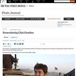 Remembering Chris Hondros - Photo Journal