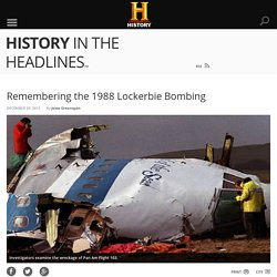 Remembering the 1988 Lockerbie Bombing - History in the Headlines