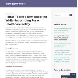 Points To Keep Remembering While Subscribing For A Healthcare Policy