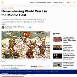 Remembering World War I in the Middle East