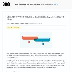 Remembering a Relationship, One Chat at a Time - Health