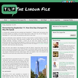 The Lingua File: Remembering September 11: How One Day Changed the Way We Speak
