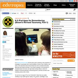 K-5 iPad Apps for Remembering: Part One of Bloom's Revised Taxonomy