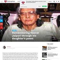 Remembering Hasrat Jaipuri through his daughter's poem - TheSongPedia