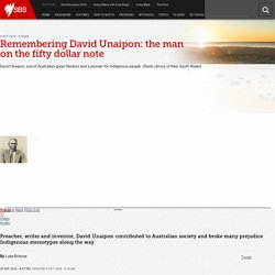 Remembering David Unaipon: the man on the fifty dollar note