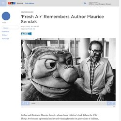 Fresh Air Remembers Author Maurice Sendak