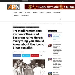 PM Modi remembers Karpoori Thakur at Sasaram rally: Here's everything you should know about the iconic Bihar socialist