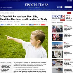 3-Year-Old Remembers Past Life, Identifies Murderer and Location of Body - The Epoch Times