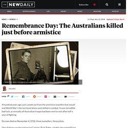 Remembrance Day: The Australians killed before armistice