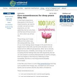 Five remembrances for deep peace (Day 90)