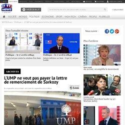 L'UMP ne veut pas payer la lettre de remerciement de Sarkozy - Politique